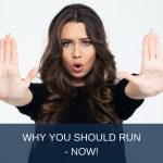 Why You Should Run Now