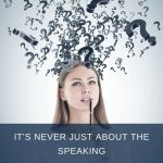 Never Just The Speaking