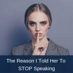 Stop Speaking